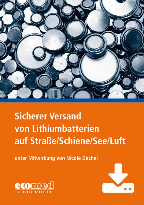 Sicherer Versand von Lithiumbatterien auf Straße/Schiene/See/Luft - Präsentation